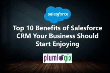 benefits of Salesforce CRM