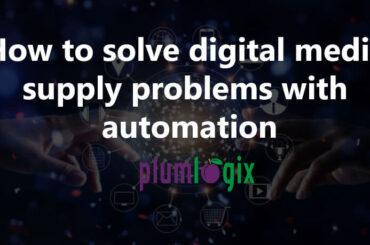 solve digital media supply chain problems